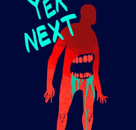 Yer Next
