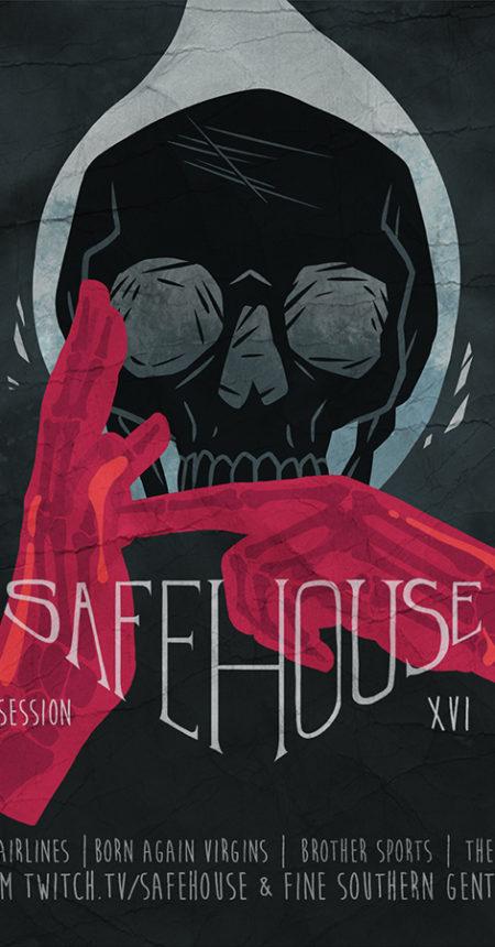 Safehouse Session 17